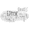what can you expect from editorial services text vector image vector image