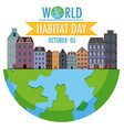 world habitat day 5 october icon logo with towns vector image vector image