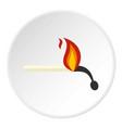 burning match icon circle vector image vector image