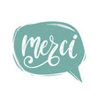 merci calligraphy french translation of vector image vector image