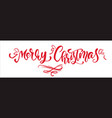 merry christmas red vintage calligraphy lettering vector image