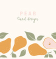 stylish card design with pear fruits composition vector image vector image