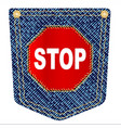 stop denim pocket vector image vector image