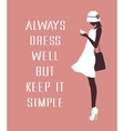 Fashion woman with a quote vector image vector image