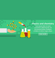 physics and chemistry banner horizontal concept vector image vector image