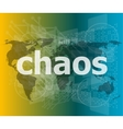 chaos word on business digital touch screen vector image vector image