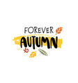 forever autumn badge isolated design label season vector image