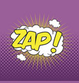 zap wording sound effect for comic speech bubble vector image vector image