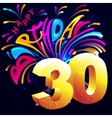 Fireworks Happy Birthday with a gold number 30 vector image vector image