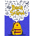 back to school poster yellow backpack school vector image vector image