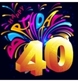 Fireworks Happy Birthday with a gold number 40 vector image vector image