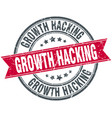 growth hacking round grunge ribbon stamp vector image vector image