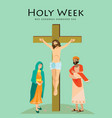 holy week good friday crucifixion of jesus and vector image vector image
