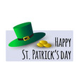 saint patrick s day greeting card with green hat vector image
