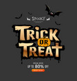 trick or treat message halloween concept vector image vector image