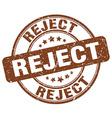 reject brown grunge round vintage rubber stamp vector image