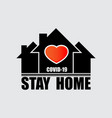 stay home coronavirus logo background vector image vector image