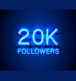 thank you followers peoples 20k online social vector image vector image