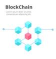 blockchain concept isometric blockchain vector image vector image