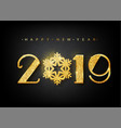 2019 happy new year 2019 happy new year vector image vector image