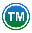 trade mark sign white icon in bluish vector image vector image
