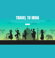 travel to india landing page template tourist vector image vector image