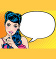 woman with finger on lips says comic bubble vector image