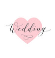 wedding text hand written custom calligraphy on vector image