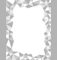 gray polygonal monochrome abstract frame border vector image vector image