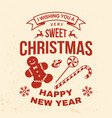 i wish you a very sweet christmas and happy new vector image vector image
