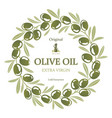 label for olive oil wreath of green olives vector image vector image