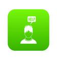man needs help icon digital green vector image