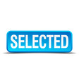 selected blue 3d realistic square isolated button vector image vector image