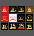 set of number fifteen year 15 year celebration vector image