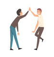 two men giving high five to each other meeting of vector image vector image