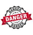 danger stamp sign seal vector image