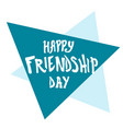 for friendship day greeting cards vector image vector image