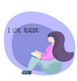 i love reading flat with girl vector image vector image
