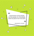 quote of abraham lincoln about government vector image