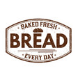 bread grunge rubber stamp vector image vector image