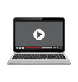 laptop with video player on screen online vector image