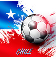 soccer ball on chilean flag background vector image vector image