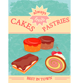 Cakes and Pastries Poster Always Fresh vector image