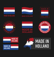 made in netherlands labels set holland product vector image vector image