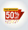 super sale mega offer 50 off banner vector image