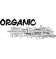 what does certified organic mean text word cloud vector image vector image