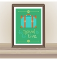 poster - To travel is to live vector image vector image
