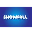snowfall text 3d blue white concept design logo vector image vector image