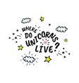 where do unicorns live cartoon sketch vector image vector image