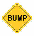 bump warning sign vector image vector image